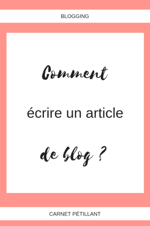 Comment écrire un article de blog ? #blogging #tips