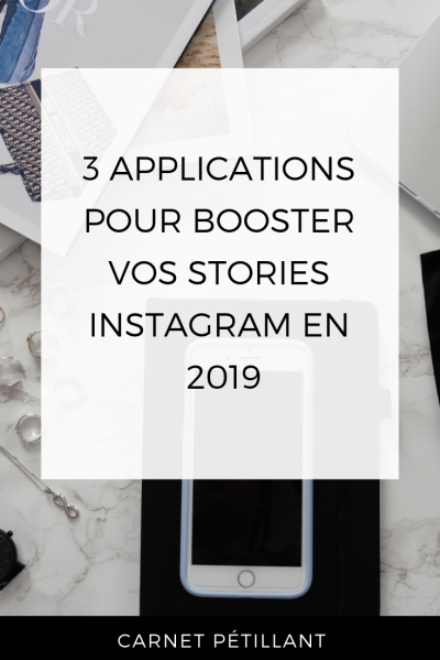 Application Instagram pour booster vos stories